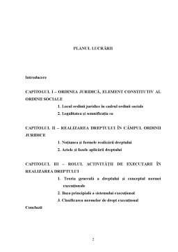 Licență - Importanta Realizarii Dreptului in Asigurarea Ordinii Juridice - Sistemul Executional