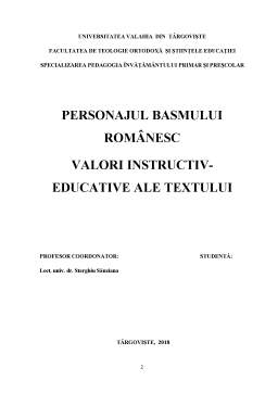 Licență - Personajul basmului romanesc, valori instructiv- educative ale textului