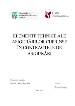 Proiect - Elemente tehnice ale asigurărilor cuprinse în contractele de asigurări