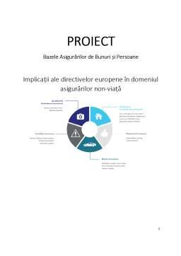 Proiect - Implicații ale directivelor europene în domeniul asigurărilor non-viață
