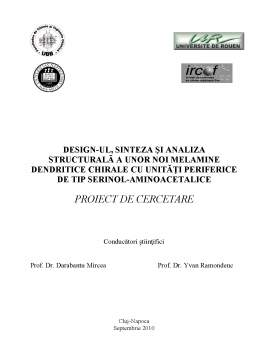 Proiect - Design-ul, sinteza și analiza structurală a unor noi melamine dendritice chirale cu unități periferice de tip serinol-aminoacetalice