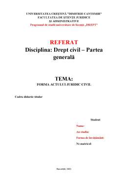 Referat - Forma actului juridic civil
