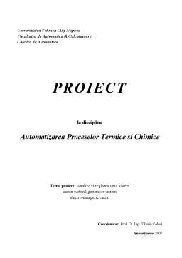Proiect - Analiza și Reglarea unui Sistem Cazan-Turbina-Generator-Sistem Electro-Energetic Radial