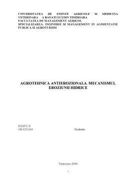 Referat - Agrotehnica Antierozionala - Mecanismul Eroziunii Hidrice
