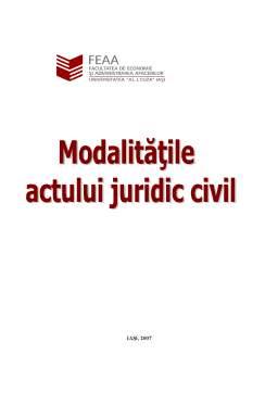 Referat - Modalitățile Actului Juridic Civil