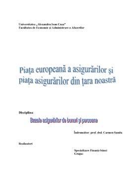 Referat - Piata Europeana a Asigurarilor si Piata Asigurarilor din Tara Noastra