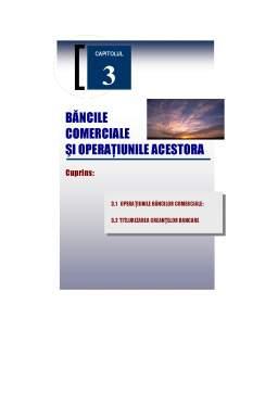 Curs - Băncile Comerciale și Operațiunile Acestora