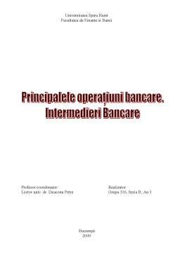 Proiect - Principalele Operatiuni Bancare - Intermedierea Bancara