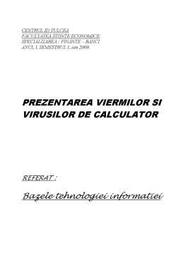 Referat - Prezentarea Viermilor si Virusilor de Calculator