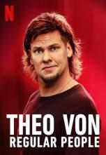 Theo Von: Regular People (2021)