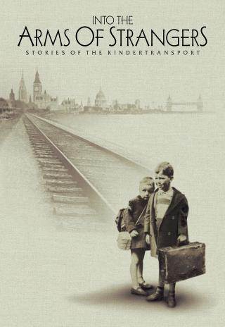 Poster Into the Arms of Strangers: Stories of the Kindertransport