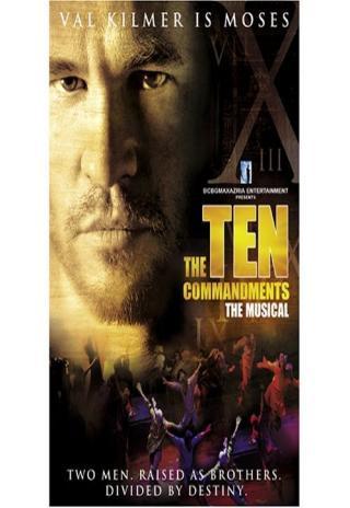 The Ten Commandments: The Musical (2006)
