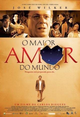 O Maior Amor do Mundo (2006)