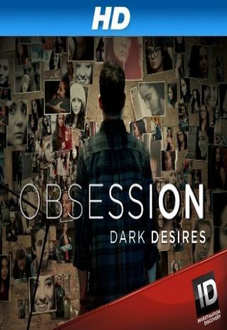 Obsession: Dark Desires (2013)