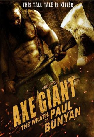 Poster Axe Giant: The Wrath of Paul Bunyan