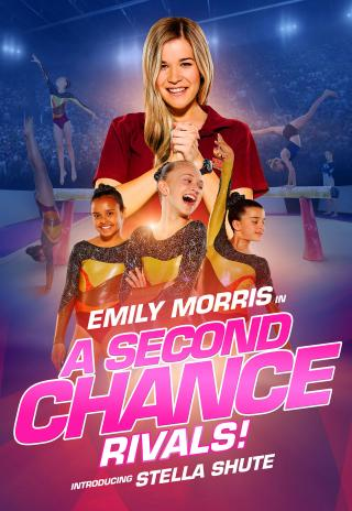 Poster A Second Chance: Rivals!