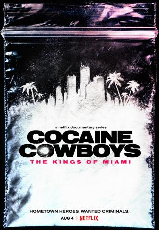 Poster Cocaine Cowboys: The Kings of Miami