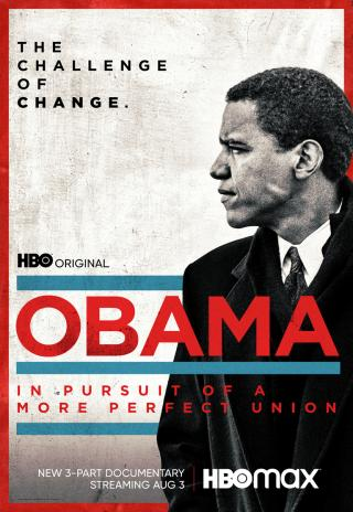 Obama: In Pursuit of a More Perfect Union (2021)
