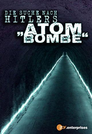 The Search for Hitler's Bomb (2015)