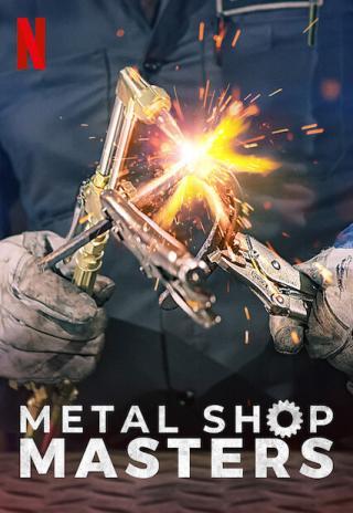 Metal Shop Masters (2021)
