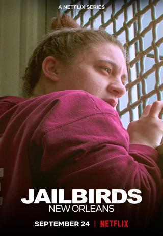Jailbirds New Orleans (2021)