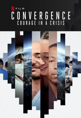 Poster Convergence: Courage in a Crisis