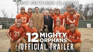 Trailer 12 Mighty Orphans