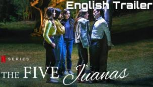 Trailer The Five Juanas