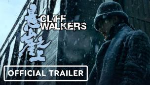 Trailer Cliff Walkers