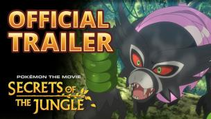 Trailer Pokémon the Movie: Secrets of the Jungle